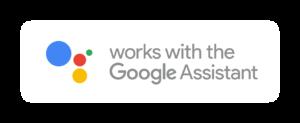 Fonctionne avec les assistants vocaux de Google